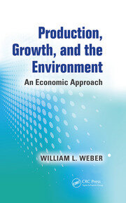 Production, Growth, and the Environment -  1st Edition book cover