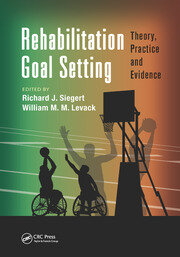 Rehabilitation Goal Setting - 1st Edition book cover