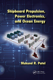 Shipboard Propulsion, Power Electronics, and Ocean Energy - 1st Edition book cover