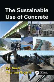The Sustainable Use of Concrete - 1st Edition book cover
