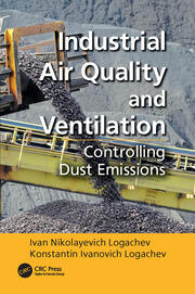 Industrial Air Quality and Ventilation - 1st Edition book cover
