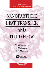 Nanoparticle Heat Transfer and Fluid Flow - 1st Edition book cover