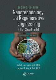 Nanotechnology and Regenerative Engineering - 2nd Edition book cover