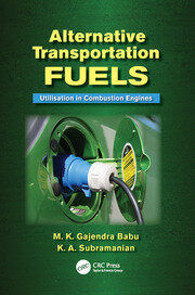Alternative Transportation Fuels: Utilisation in Combustion Engines