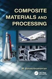 Composite Materials and Processing - 1st Edition book cover