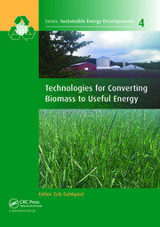 Technologies for Converting Biomass to Useful Energy - 1st Edition book cover