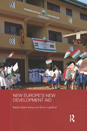 New Europe's New Development Aid - 1st Edition book cover
