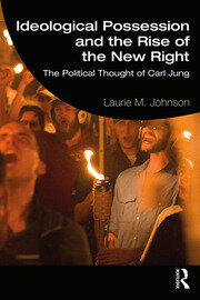 Ideological Possession and the Rise of the New Right - 1st Edition book cover