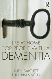 Life at Home for People with a Dementia - 1st Edition book cover