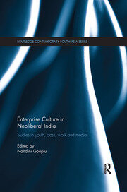 Enterprise Culture in Neoliberal India - 1st Edition book cover