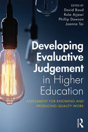 Developing Evaluative Judgement in Higher Education - 1st Edition book cover