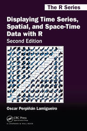 Displaying Time Series, Spatial, and Space-Time Data with R - 2nd Edition book cover