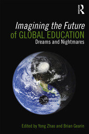 Imagining the Future of Global Education - 1st Edition book cover