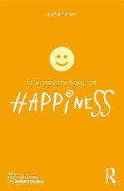 The Psychology of Happiness - 1st Edition book cover