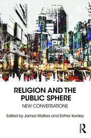 Religion and the Public Sphere - 1st Edition book cover