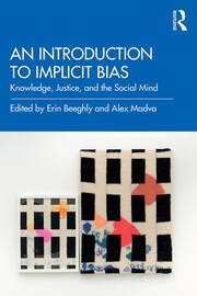 An Introduction to Implicit Bias -  1st Edition book cover
