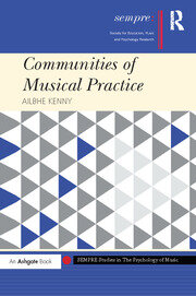 Communities of Musical Practice - 1st Edition book cover