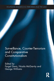 Surveillance, Counter-Terrorism and Comparative Constitutionalism - 1st Edition book cover