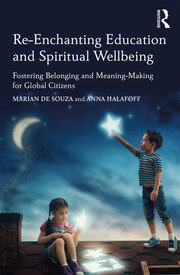 Re-Enchanting Education and Spiritual Wellbeing - 1st Edition book cover
