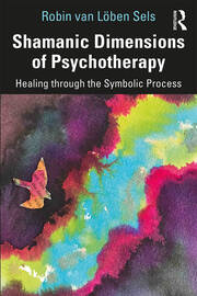 Shamanic Dimensions of Psychotherapy - 1st Edition book cover