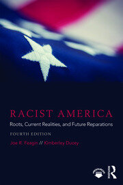 Racist America : Roots, Current Realities, and Future Reparations - 4th Edition book cover