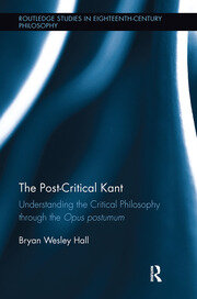 The Post-Critical Kant - 1st Edition book cover