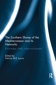 The Southern Shores of the Mediterranean and its Networks - 1st Edition book cover