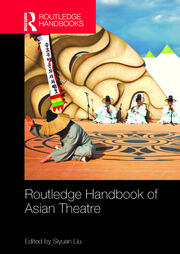 Routledge Handbook of Asian Theatre - 1st Edition book cover