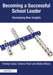 Becoming a Successful School Leader : Developing New Insights - 1st Edition book cover