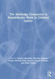 The Routledge Companion to Rehabilitative Work in Criminal Justice - 1st Edition book cover