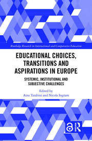 Educational Choices, Transitions and Aspirations in Europe - 1st Edition book cover