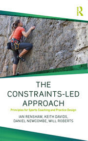 The Constraints-Led Approach - 1st Edition book cover