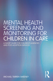 Mental Health Screening and Monitoring for Children in Care - 1st Edition book cover