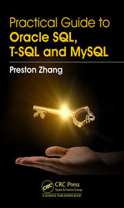 Practical Guide for Oracle SQL, T-SQL and MySQL