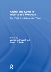 Global and Local in Algeria and Morocco - 1st Edition book cover