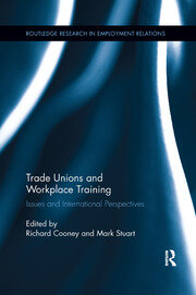 Trade Unions and Workplace Training - 1st Edition book cover