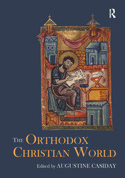The Orthodox Christian World - 1st Edition book cover