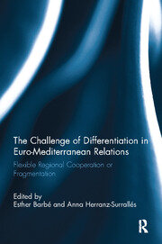 The Challenge of Differentiation in Euro-Mediterranean Relations - 1st Edition book cover