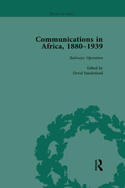 Communications in Africa, 1880–1939, Volume 3 - 1st Edition book cover