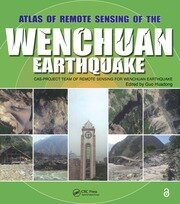 Atlas of Remote Sensing of the Wenchuan Earthquake - 1st Edition book cover