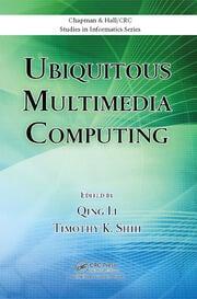 Ubiquitous Multimedia Computing - 1st Edition book cover