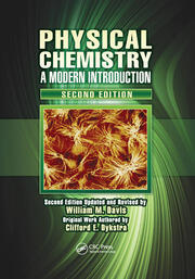 Physical Chemistry: A Modern Introduction, Second Edition
