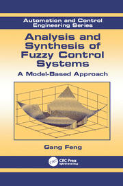 Analysis and Synthesis of Fuzzy Control Systems: A Model-Based Approach