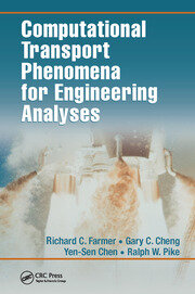 Computational Transport Phenomena for Engineering Analyses - 1st Edition book cover