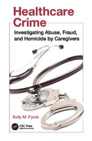 Healthcare Crime -  1st Edition book cover