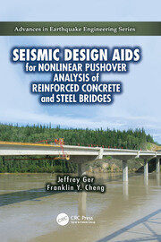 Seismic Design Aids for Nonlinear Pushover Analysis of Reinforced Concrete and Steel Bridges - 1st Edition book cover