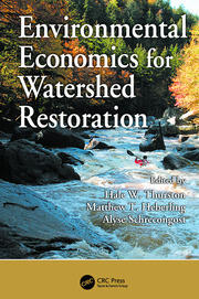 Environmental Economics for Watershed Restoration -  1st Edition book cover