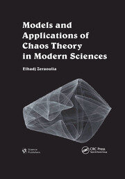 Models and Applications of Chaos Theory in Modern Sciences - 1st Edition book cover