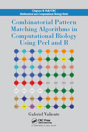 Combinatorial Pattern Matching Algorithms in Computational Biology Using Perl and R - 1st Edition book cover