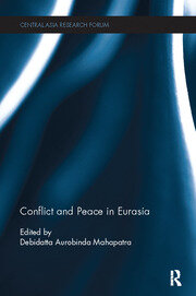 Conflict and Peace in Eurasia - 1st Edition book cover